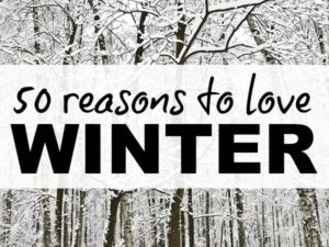 50 things I love about winter