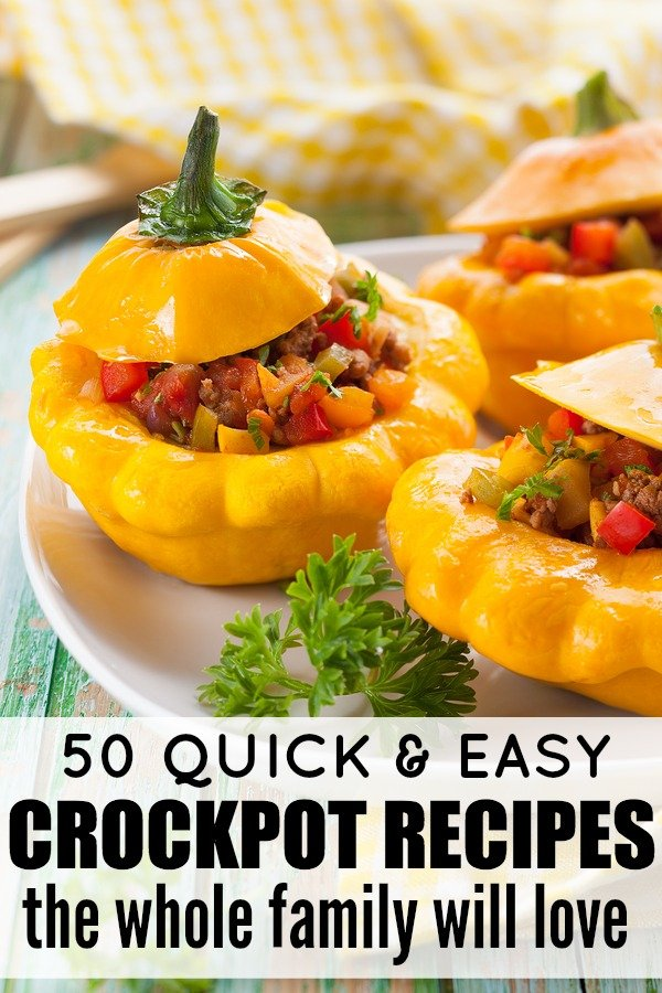 50 quick easy crockpot recipes for busy moms