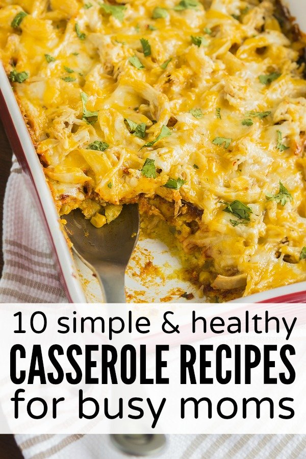 10 Simple Healthy Casserole Recipes For Busy Moms