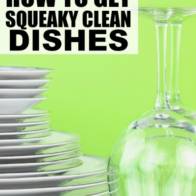 5 tips to teach you how to get squeaky clean dishes