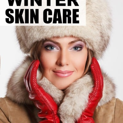 7 winter skin care tips