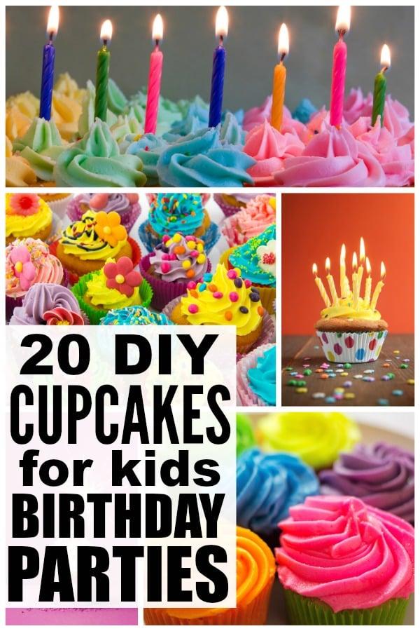 20 DIY cupcakes for kids birthday parties