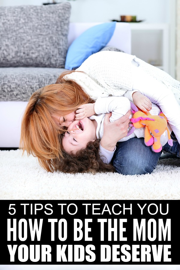If you struggle to find a good work-life balance, and worry your kids are suffering as a result, this list of 5 practical tips to teach you how to be the mom your kids deserve is for you!