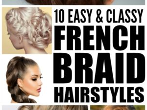 10 easy and classy French braid hairstyles