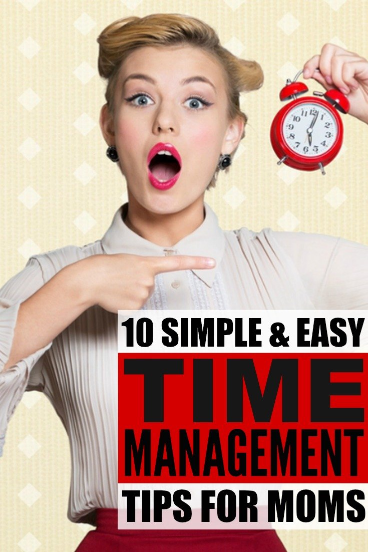 10 time management tips for busy moms