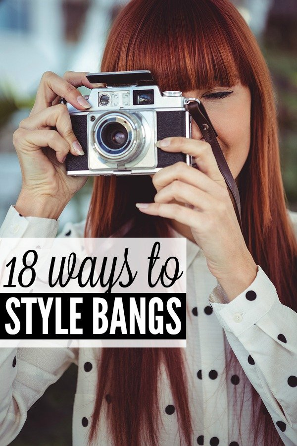 18 Different Ways To Style Bangs Tutorials Included