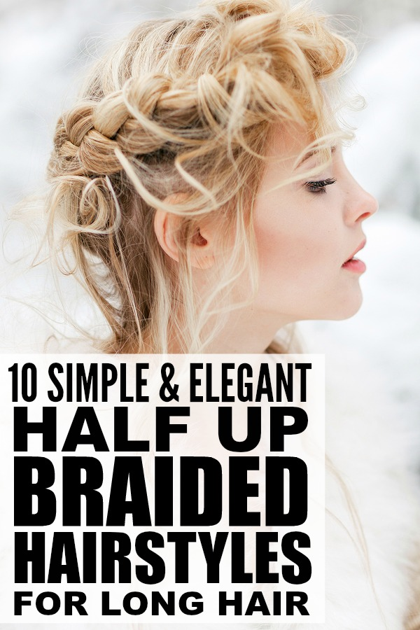 your face, this collection of half up braided hairstyles for long hair ...
