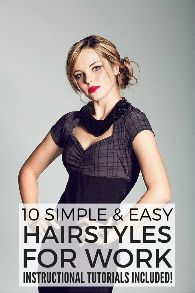 10 Simple And Easy Hairstyles For Work