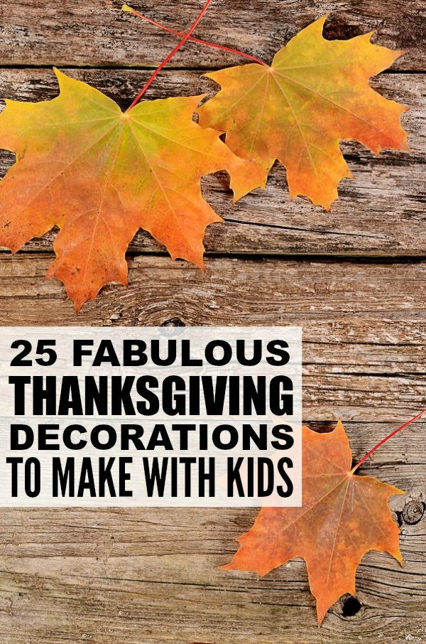 25 Diy Thanksgiving Decorations For Kids