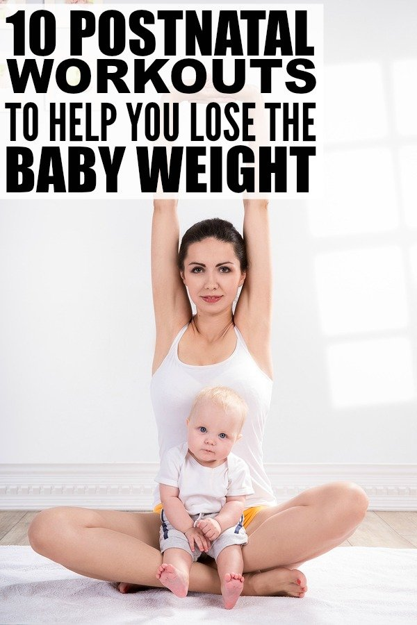 10 postnatal workouts to help you lose the baby weight