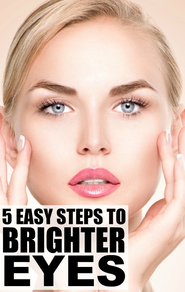 Eyes are the focal point of the face, so if your eyes look tired, you can be sure your whole face does, too. So wake up, greet the day, grab a coffee, and learn how to get brighter eyes in 5 easy steps.
