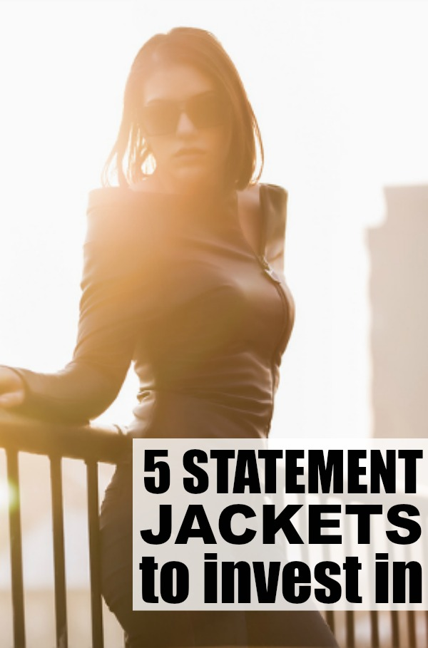 While a statement necklace can pull together an otherwise boring outfit, statement jackets can go the extra distance in making your entire ensemble pop. Check out 5 of our favorite statement jackets you should invest in now to make you look fashionable year-round!