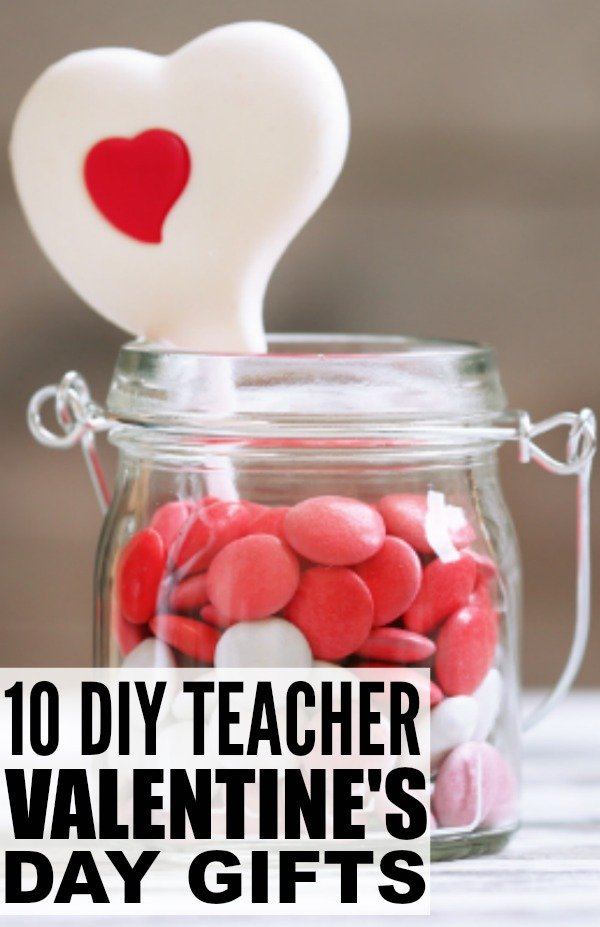 10 Diy Valentines Teacher Gifts To Make With Your Kids