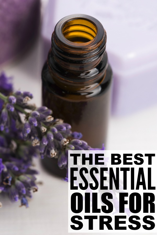 Essential oils are amazing when it comes to stress and stress relief