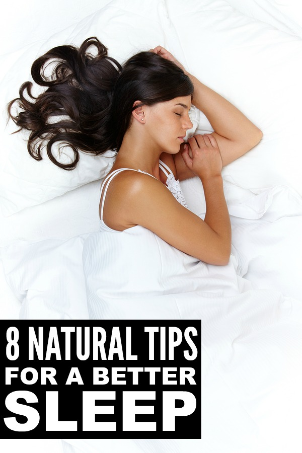 8 Natural Tips For A Better Sleep