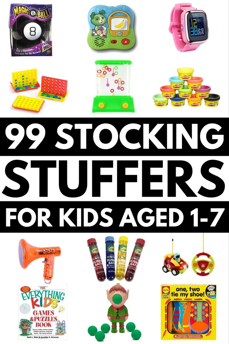 99 stocking stuffers for kids (12 months to 7 years)