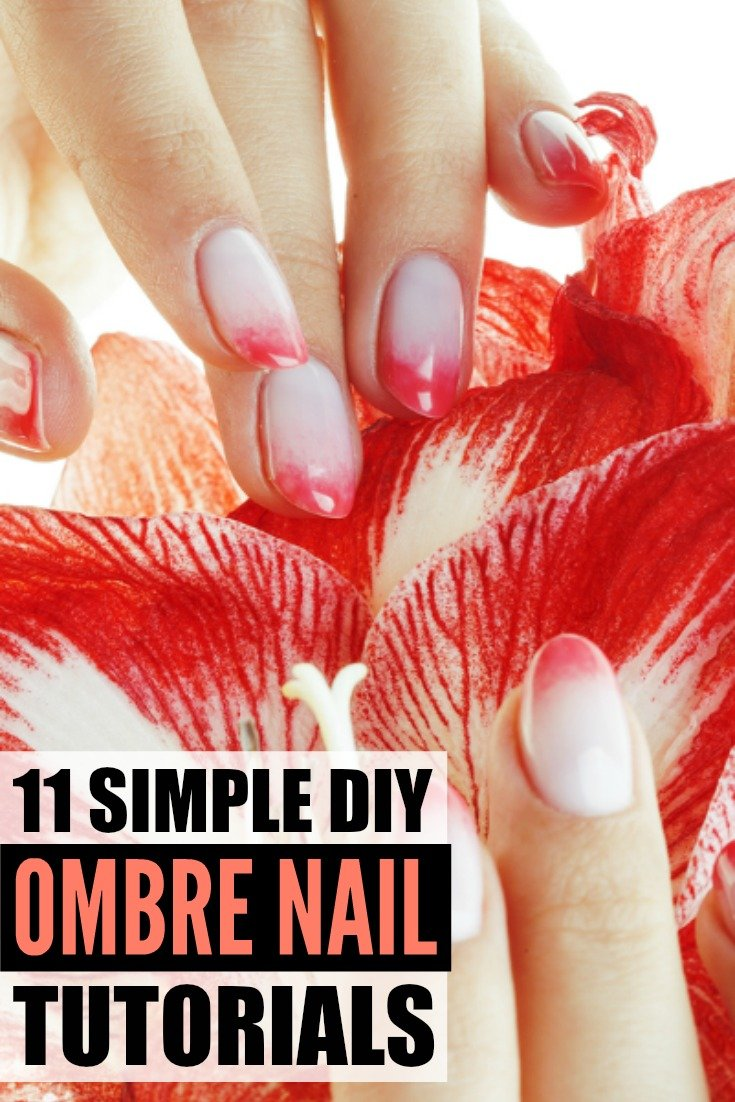 Ombre Nails: 11 Ombre Nail Art Tutorials We Love