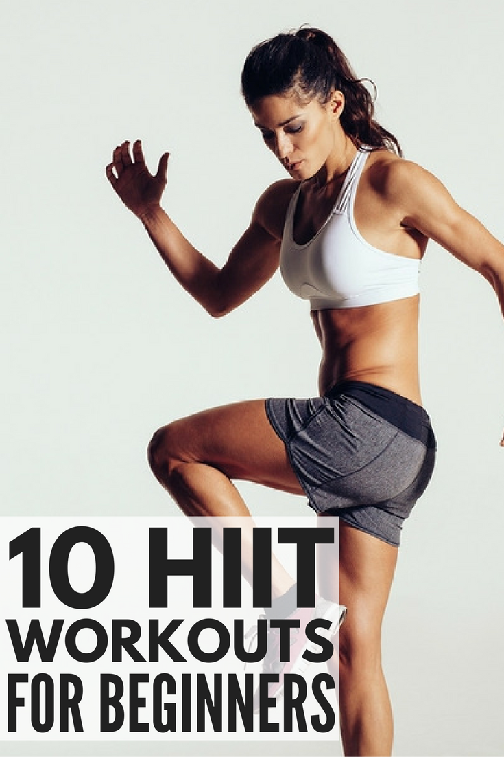 HIIT Workouts for Beginners: 10 Exercises That Burn ...