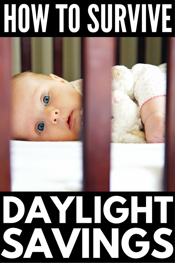 Whether you just brought your newborn home from the hospital, are in the throes of no cry (or Ferber!) sleep training, or have kids that like to play musical beds all night, daylight savings can wreak havoc on your nap and nighttime sleep schedule, as well as your sanity. The good news? We've got 3 simple strategies to help you survive daylight savings time like a boss! Who says 'fall back' needs to be painful now that you're a parent?!