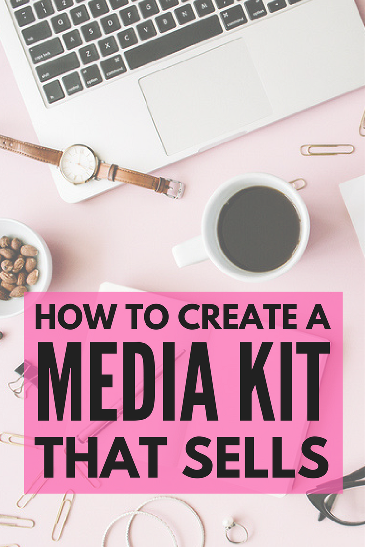 How to create a media kit for your blog that actually sells for How to build a blog