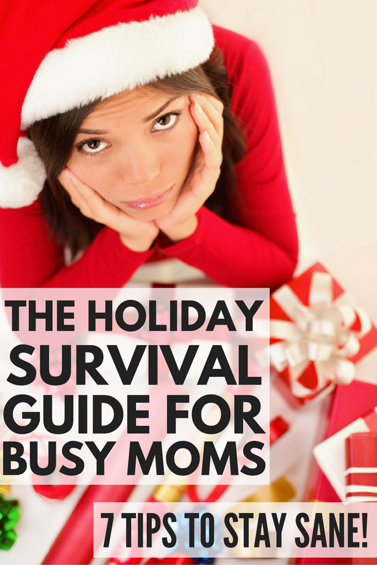 Love the holidays but hate the craziness of shopping and wrapping and decorating and cooking and socializing leading up to the big day? You're not alone! That's why we created this Holiday Survival Guide for Busy Moms. With 7 practical tips to help you stay sane over the holidays, we're dishing our best secrets to take the stress out of the season so you can enjoy time with those you love. Tip 7 is a lifesaver! ad