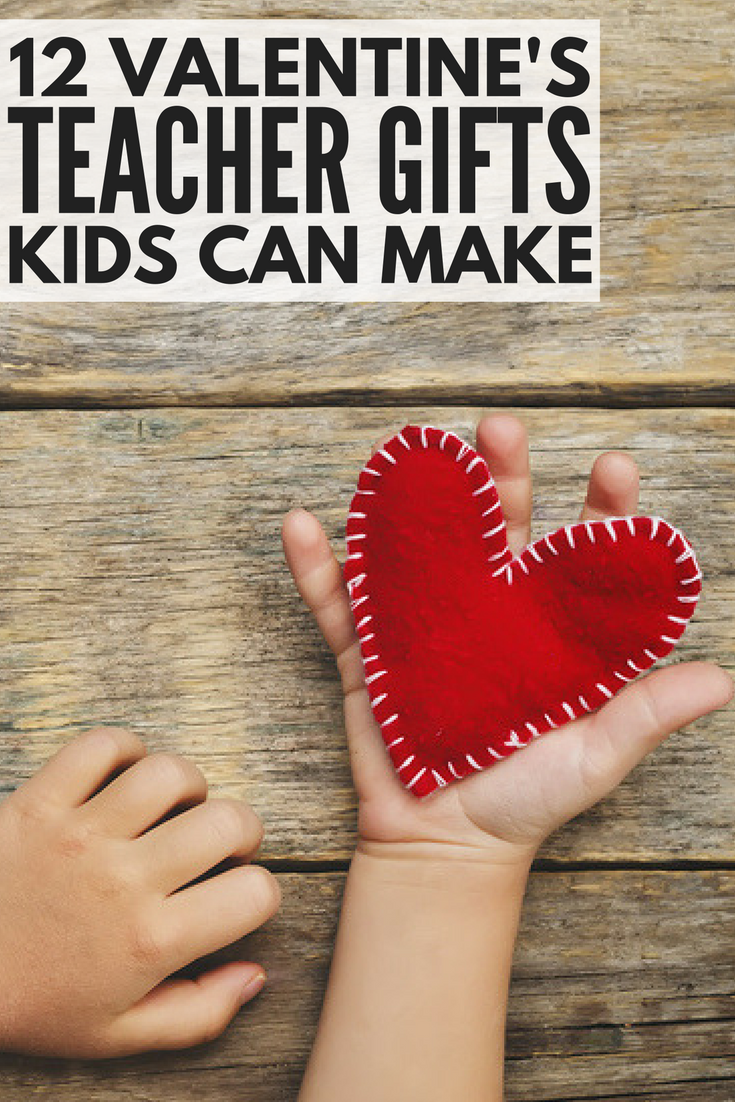 9 Adorable Diy Valentine S Day Teacher Gifts Kids Can Make