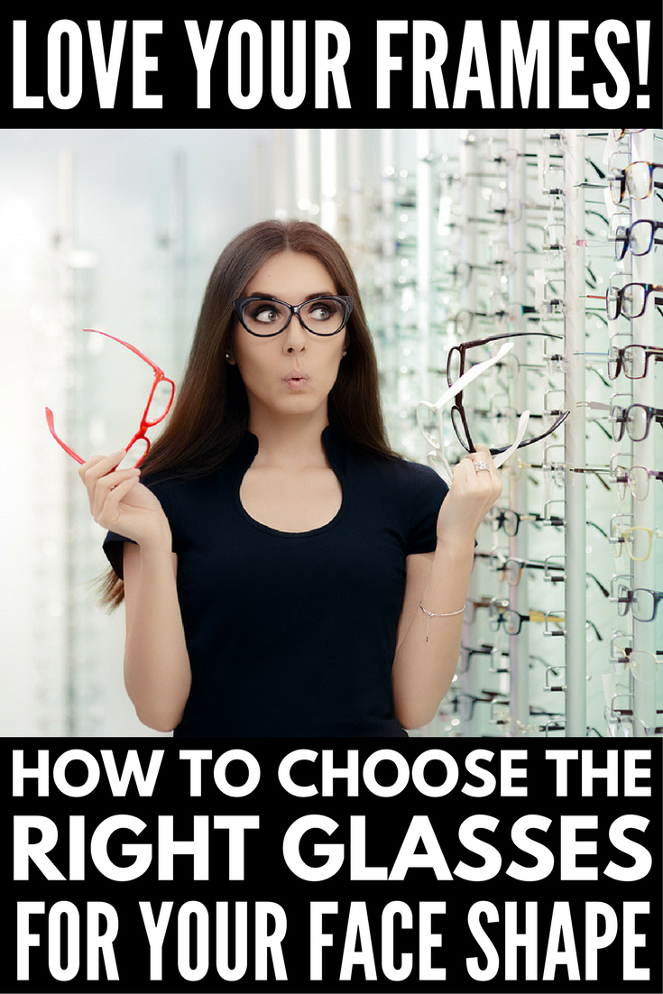 What Is The Right Glasses Frame For My Face : How to choose the right glasses for your face shape: 4 ...