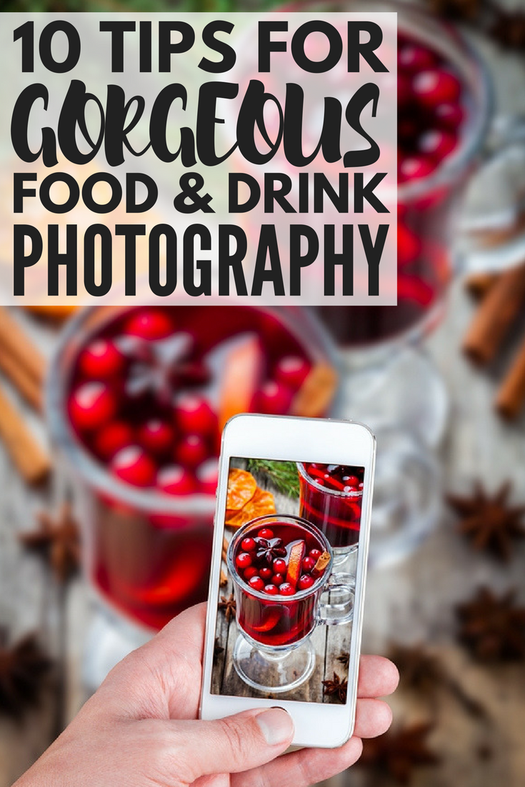 Food Photography Tips Introduction: 10 Food Photography Tips And Tricks: How To Photograph