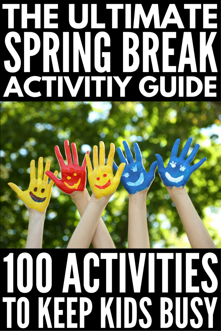 This fabulous guide of spring break activities for kids is your ticket to keeping your little ones entertained this March break. Whether you're going on a fun-filled family vacation down south, or enduring a week-long staycation in the cold, snowy weather, this collection of 100 simple yet fun spring break activities has everything from toilet paper crafts and LEGO activities to science experiments and play doh activities. There's something here for everyone!