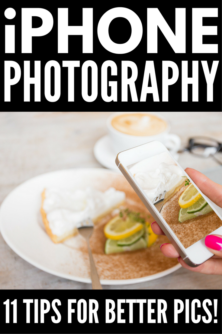 IPhone Photography Tips: 11 Great Pointers And Where To