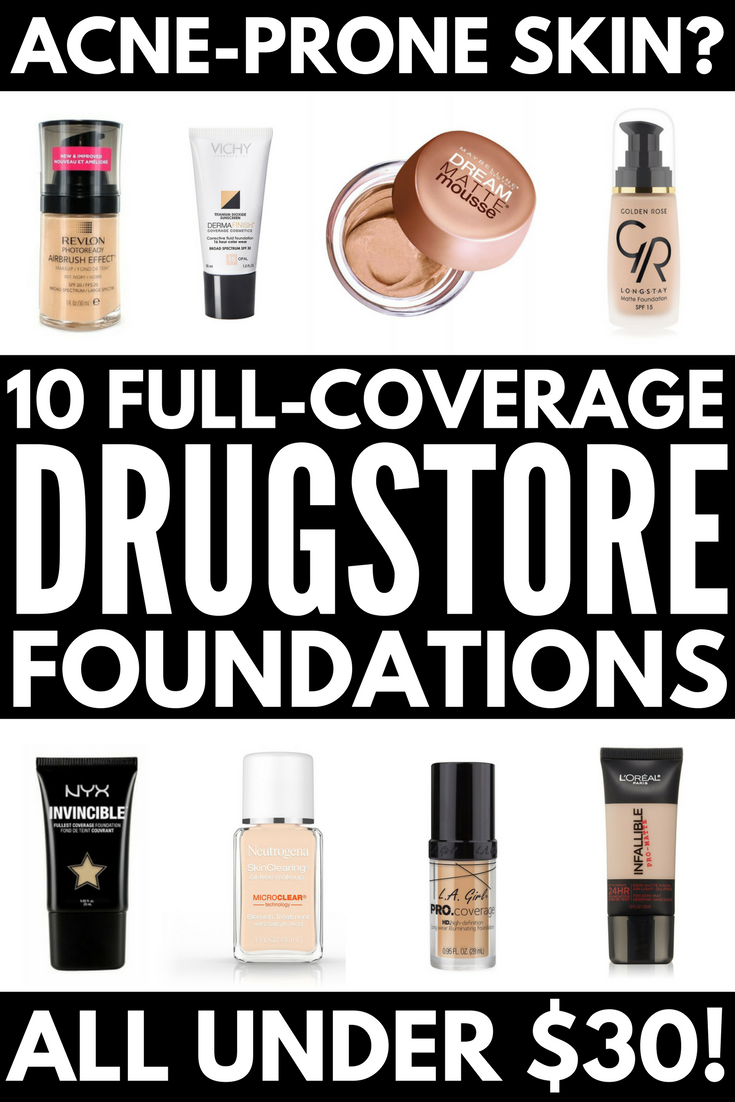 Best Full Coverage Drugstore Foundation For Acne 10 Picks Under 30