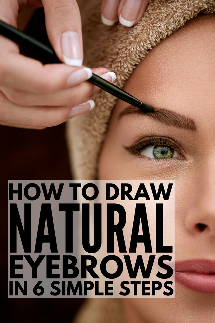 6 Tips And Products To Teach You How To Draw Eyebrows Naturally