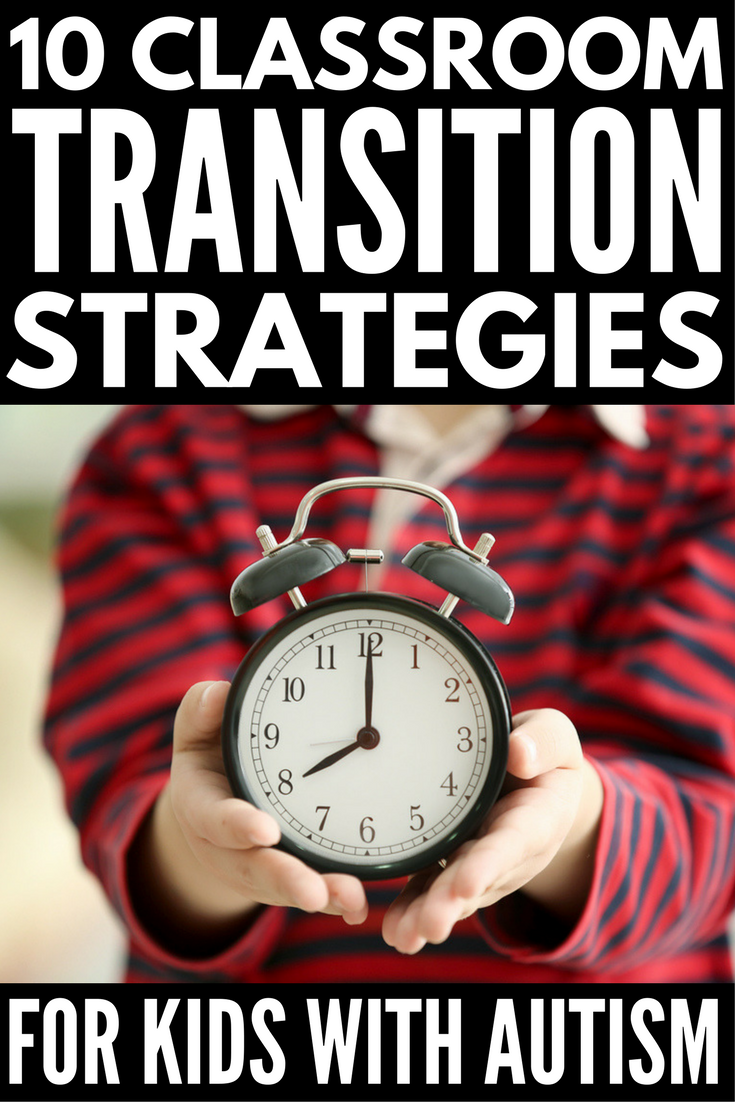 Transition Strategies for Kids with Autism | Whether you're a parent looking for transition strategies to help your child with autism cope with day-to-day tasks more easily or a teacher looking for tips and tricks to make classroom transitions easier, we've got 10 brilliant ideas to get you started!