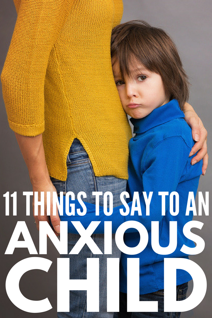 11 Phrases to Calm an Anxious Child | The internet is full of all the things you should never say to an anxious child as well as great coping skills and tips about children and anxiety, but what parents really need is a list of things to say to an anxious child when big emotions take over. We're sharing 11 ideas and our favorite anxiety books for kids!