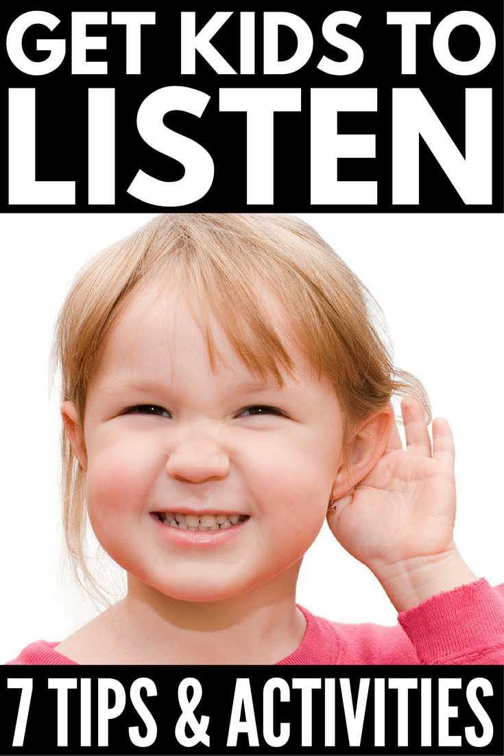 How to Get Kids to Listen | Looking for simple parenting tips to get your kids to listen the first time without yelling and nagging? Whether you're the mom of toddlers who needs practical tips to use at home, or a teacher who needs effective strategies that work at school in a classroom setting, we've got 7 tips and listening activities for kids.
