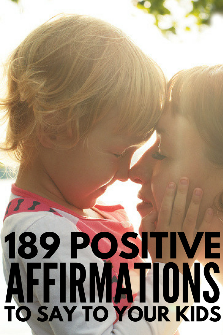 189 Positive Affirmations for Kids | If you're trying to build a child's self-esteem at home or in the classroom, we've got 10 positive affirmation activities for children as well as 189 positive affirmations to offer encouragement, motivation, and a good boost of self-confidence in daughters, sons, boys, and girls. We've even included 62 positive affirmations for anxiety and mental health to help kids calm down and stop worrying.