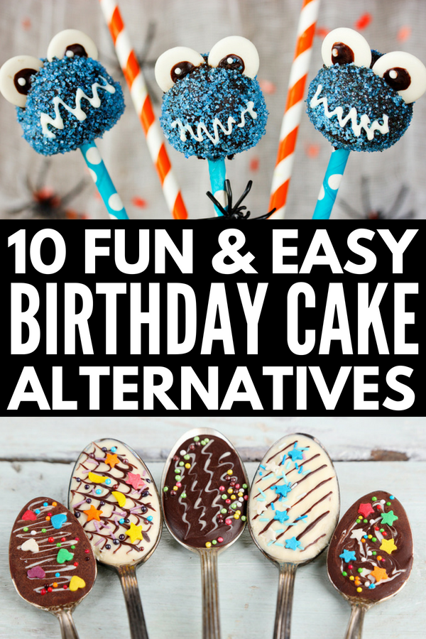 Enjoyable 10 Awesome And Easy Birthday Cake Alternatives For Kids Personalised Birthday Cards Cominlily Jamesorg