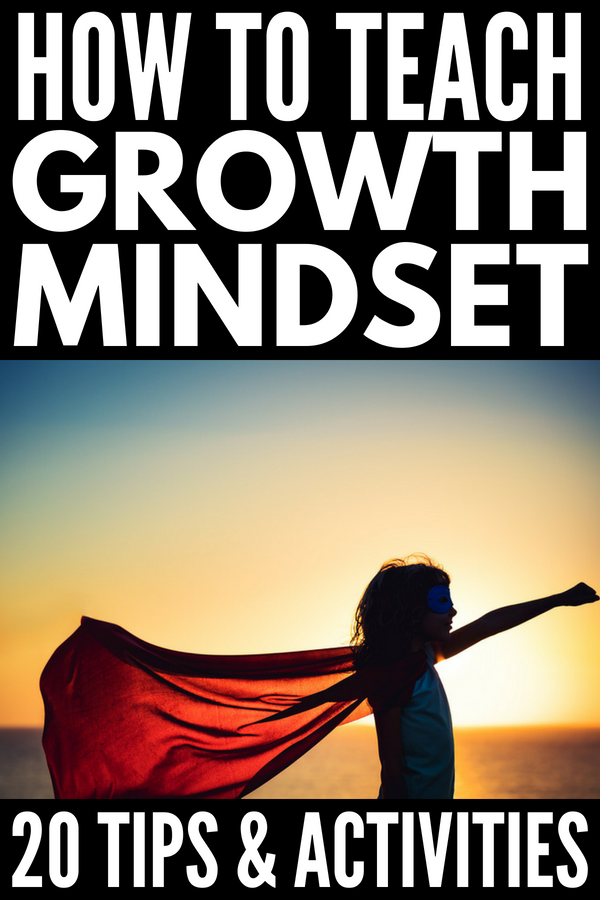How to Develop a Growth Mindset for Kids | If you're looking tips to change your child's fixed mindset or need growth mindset activities for kids to use in the classroom, we've got 7 learning tips, 9 fun activities, and 4 growth mindset books to help your children and/or students. Perfect for parents and teachers, these learning ideas are simple yet powerful! #growthmindset #education #teacher #teaching #parenting #education #learning #mindset #backtoschool #teacherspayteachers #homeschooling