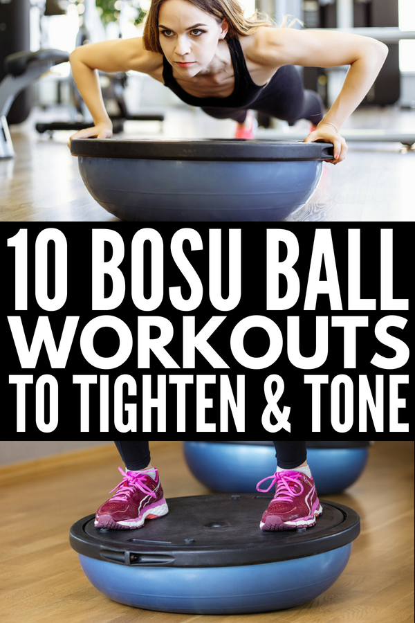 10 Bosu Ball Exercises that Tighten and Tone | Whether you're looking for fat burning bosu ball workouts for beginners to improve your balance and work your core, or need more advanced training ideas to target your arms, legs, abs, and glutes, we've got 10 free challenges to help you tighten and tone your body at home or at the gym. Some of these are cardio-based, while others are done with weights depending on your weight loss goals. #bosuball #bosu #fitness #weightloss #homeworkout