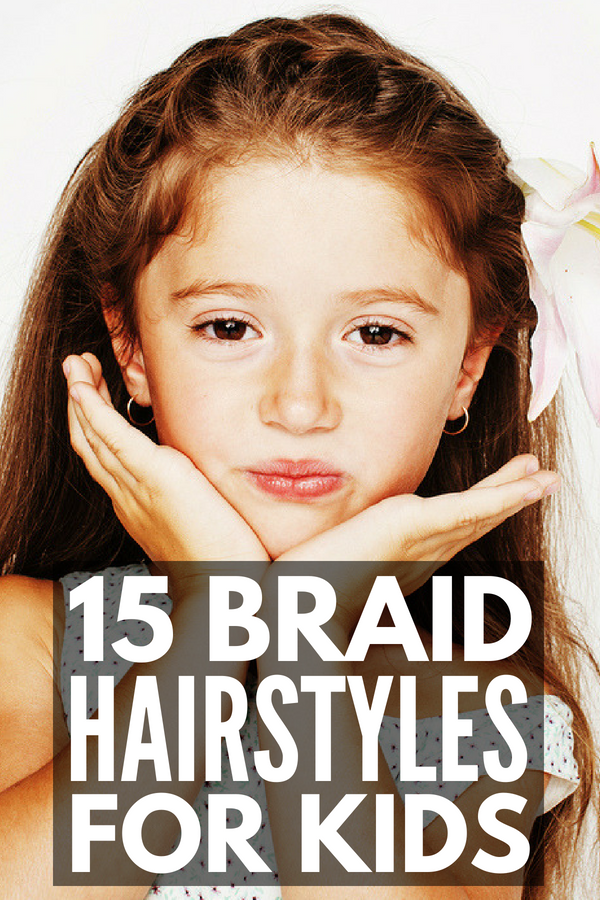 Braid Hairstyles For Kids 15 Step By Step Tutorials To Inspire You