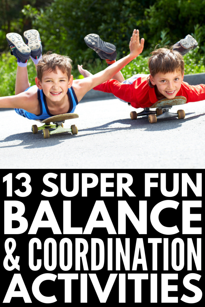 13 Balance Activities for Kids | If you're looking for ways to develop your child's gross motor skills at home, in the classroom, in occupational therapy, and beyond, this collection of fun games and activities are just what you need. Perfect for parents, teachers, and therapists, these core strengthening ideas will help build your child's static and dynamic balance, while also helping with bilateral coordination. #balanceactivities #coordinationactivities #grossmotoractivities