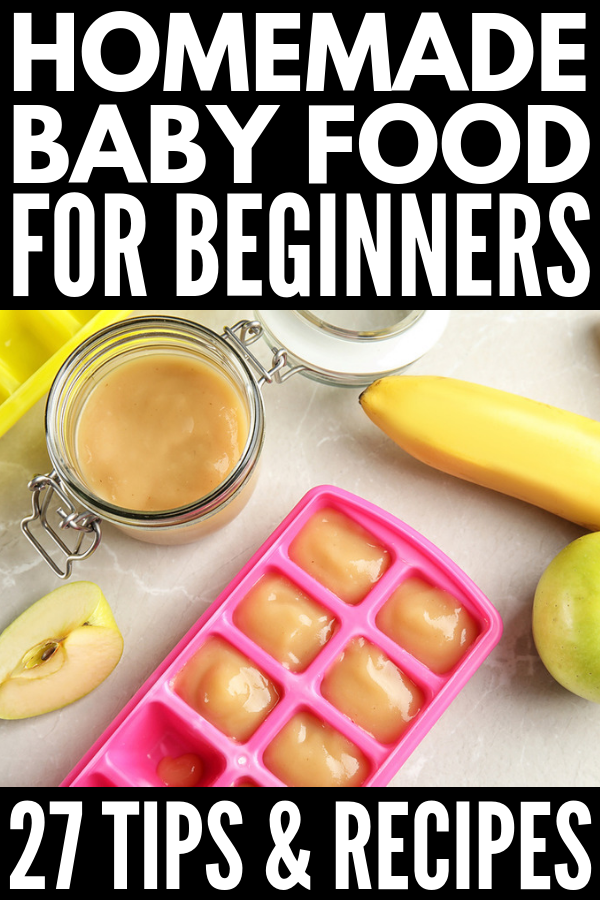 How to Make Homemade Baby Food | Introducing solids can be exciting for kids, but stressful for mom, am I right? Whether you're just starting with stage 1 baby foods, or in search of homemade baby food recipes beyond apples and butternut squash, we're sharing our favorite baby food making tips, products, and storage containers, as well as 21 delicious puree combinations your little one is sure to love! #homemadebabyfood #babyfood #babyfoodrecipes