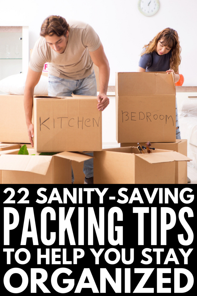 22 Packing Tips for Moving | Whether you're moving into your first apartment, moving across country, moving houses for more space, or downsizing, these tips and hacks will help keep stress to a minimum. From figuring out where to start (LOL), to last minute hacks to protect fragile items, to our favorite tips to help you remain organized when you get to your new home, as well as some genius storage solutions, these ideas will save your sanity! #movingtips #movinghacks
