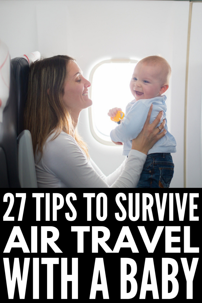 27 Tips for Flying with a Baby | Baby's first flight can be overwhelming if you're not prepared – especially if you're a new mom traveling alone! From packing lists and travel products for your carryon luggage, to travel tips to avoid ear pain and how to survive flying with a baby on your lap, to our favorite travel toys for babies age 6 to 12 months, this post has everything you need to make traveling on airplanes with little ones as easy as possible. #babytravel #momhacks #babysfirstflight
