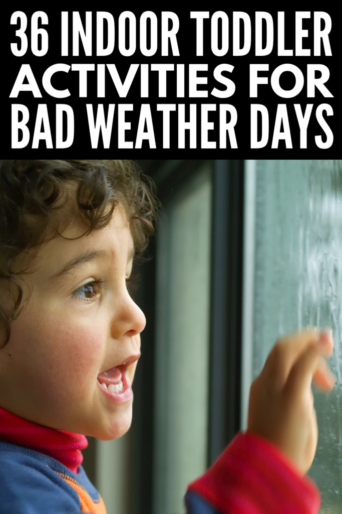 36 Indoor Toddler Activities for Bad Weather Days | Perfect for rainy days and snowy weather, these activities offer the perfect way for kids aged 18 months to 2 years old (and beyond!) to burn off energy when cooped up inside. These at home ideas are fun, easy to setup, and double as great ideas for preschool and daycare. They make for awesome birthday party activities for kids, too! #toddleractivities #indoortoddleractivities