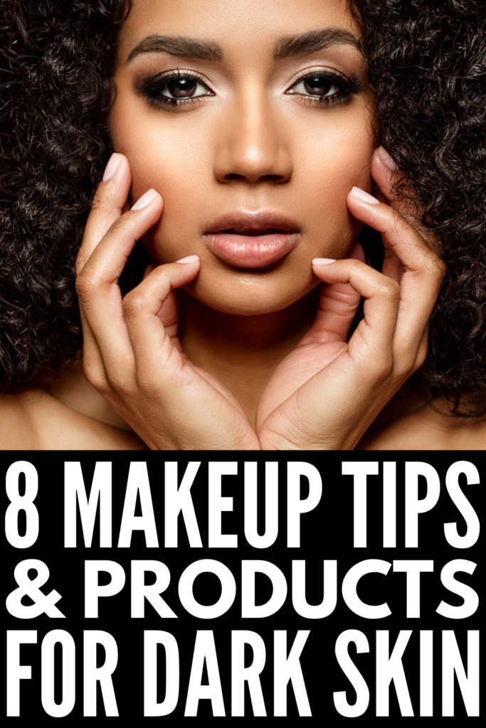 Makeup Tips for Dark Skin | From selecting the right foundation and contouring products, to learning how to apply bold eyeshadows and filling in your eyebrows, to concealing under eye circles and acne scars, we're sharing it all - makeup dos and don'ts, step by step tutorials, and the best makeup for dark skin. Whether you prefer a natural glow or a bold look, this post is a great resource for black women and dark-skinned gals! #makeupforblackwomen #makeupfordarkskin
