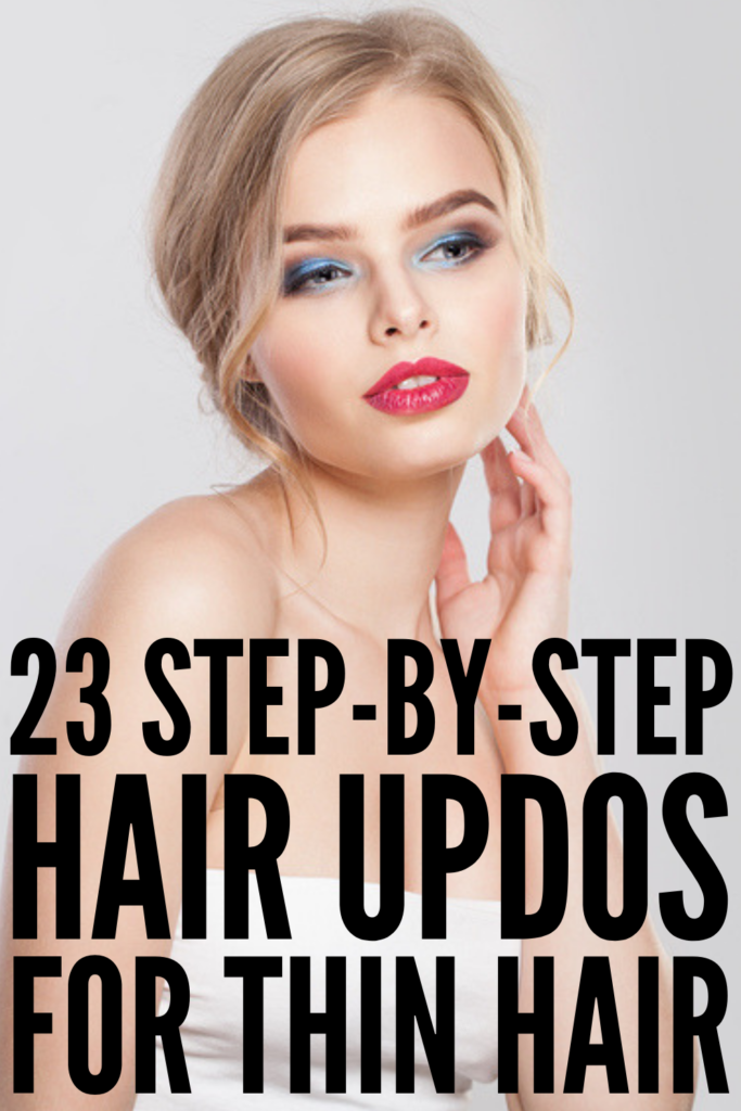 23 Step-by-Step Updos for Thin Hair | Whether you're looking for easy and casual updos, or you need something more formal for prom, a bridal shower, or a wedding, these step by step tutorials will teach you how to give volume and style to fine hair fast! We've included updos for short, shoulder length, and long hair you'll love. #finehair #thinhair #hairstylesforfinehair #updosforthinhair