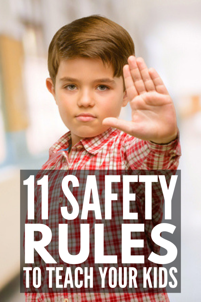 11 Safety Rules for Kids You Need to Teach Your Child | While schools often incorporate safety into their classroom lesson plans, it's important for parents to expand upon these lessons and teach additional safety rules to their children at home. This collection of tips and ideas goes beyond teaching kids about basic stranger danger, and is a great resource for families everywhere! #kidssafety #kidssafetyrules #childsafety #bodysafety #keepkidssafe