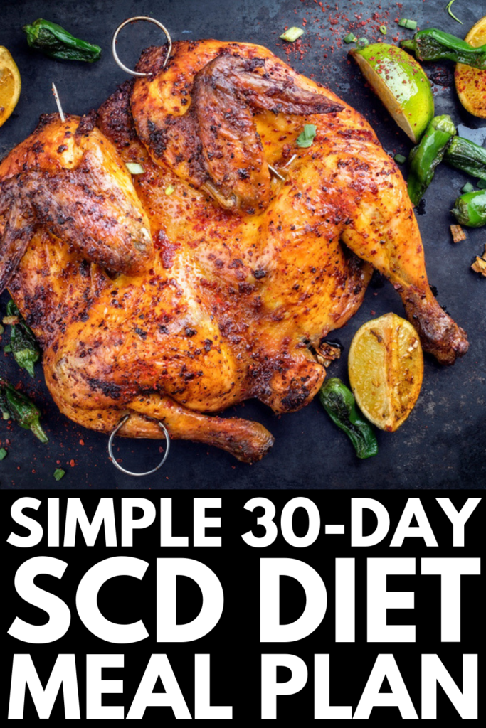 30-Day SCD Diet Meal Plan For Beginners | While the intro phase of the SCD diet is very restrictive, the SCD approved food list becomes quite extensive once you move past phase 1. There are tons of SCD legal breakfast, lunch, and dinner recipes, as well as yummy snacks and desserts for kids and adults alike. We've curated 90 SCD diet recipes for every palette into one master list, and we hope you love them as much as we do! #scd #scdrecipes #aiprecules #crohnsdisease #ulcerativecolitis