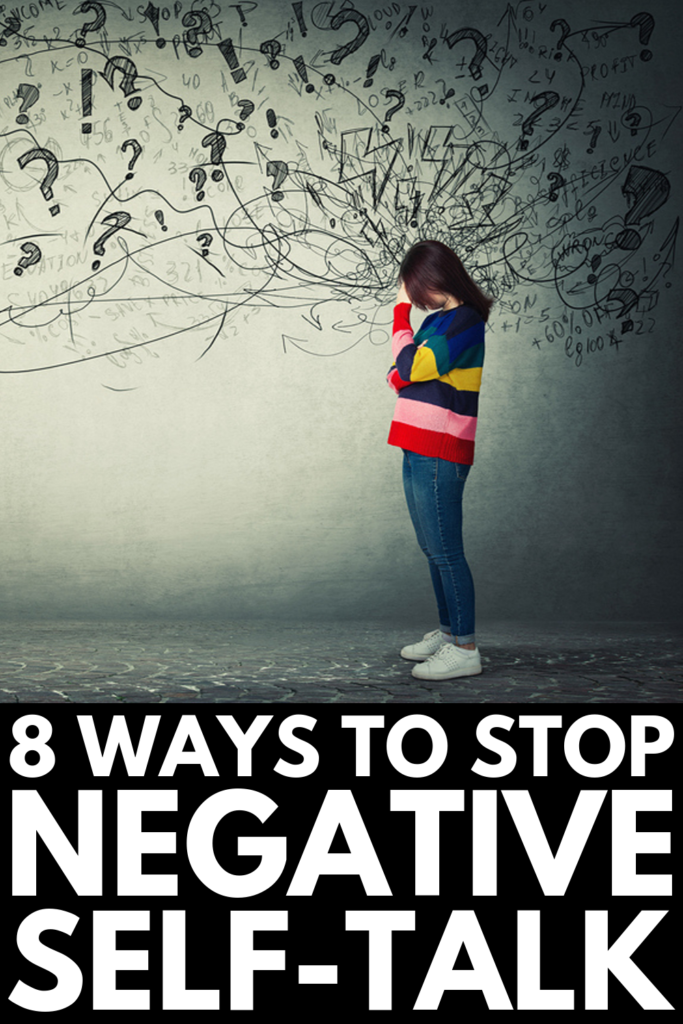 How to Stop Negative Self-Talk | If you want tips and activities you can use to stop the negative self-thoughts and cognitive distortions you feed yourself each day, we're sharing 8 simple but effective tools you can start using today to shut down your inner critic. Learn how to be mindful of the way you talk to yourself, and find out how positive affirmations and mantras can change your distorted thinking and boost your self-confidence! #selftalk #negativeselftalk #positiveselftalk